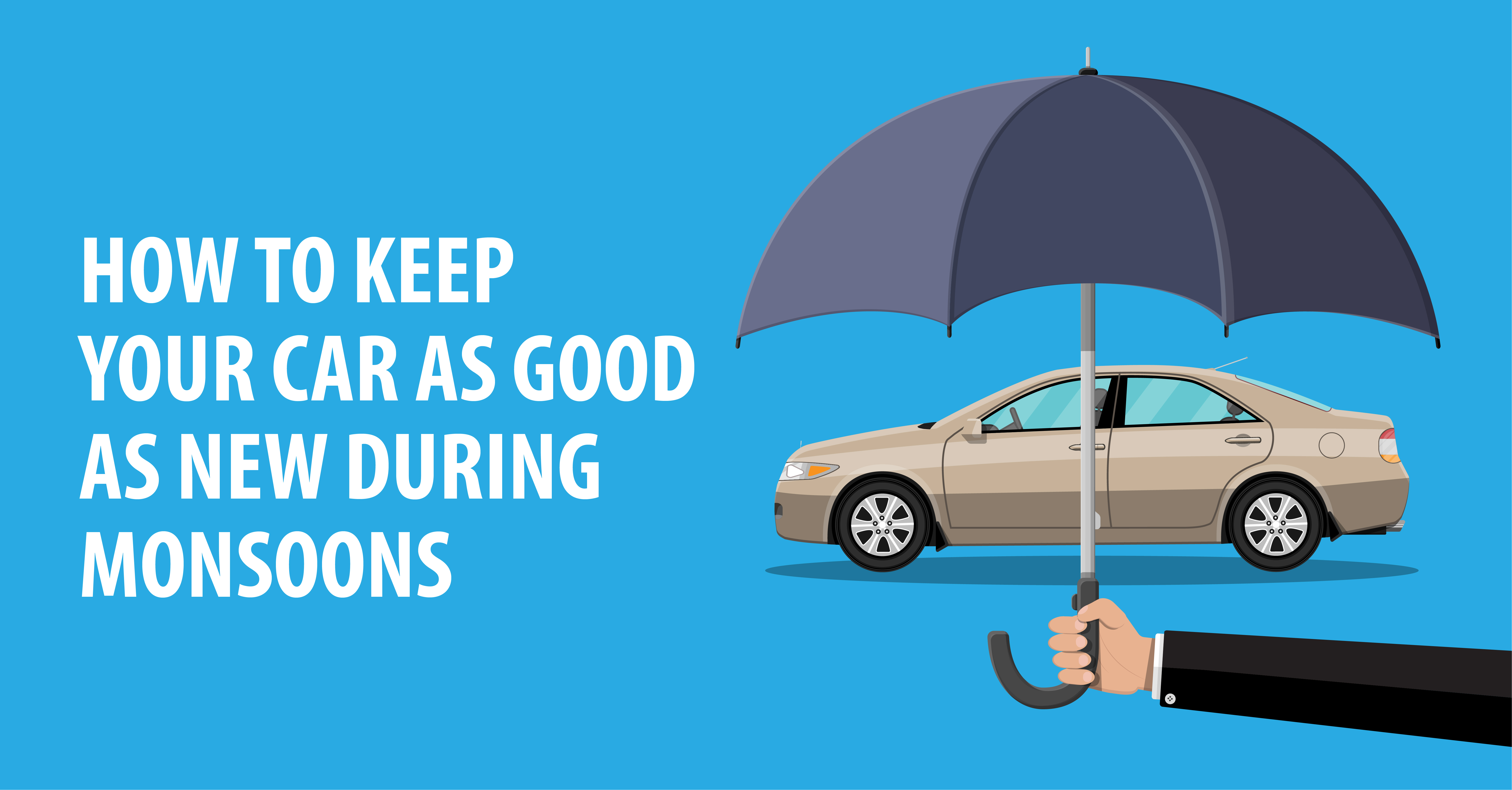 CAR CARE TIPS FOR THE MONSOON