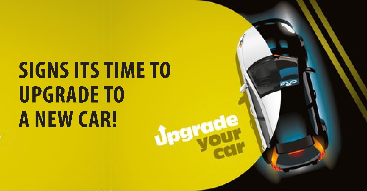 5 SIGNS IT'S TIME TO UPGRADE TO A NEW CAR!